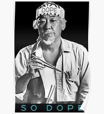Dope Mr. Miyagi Poster