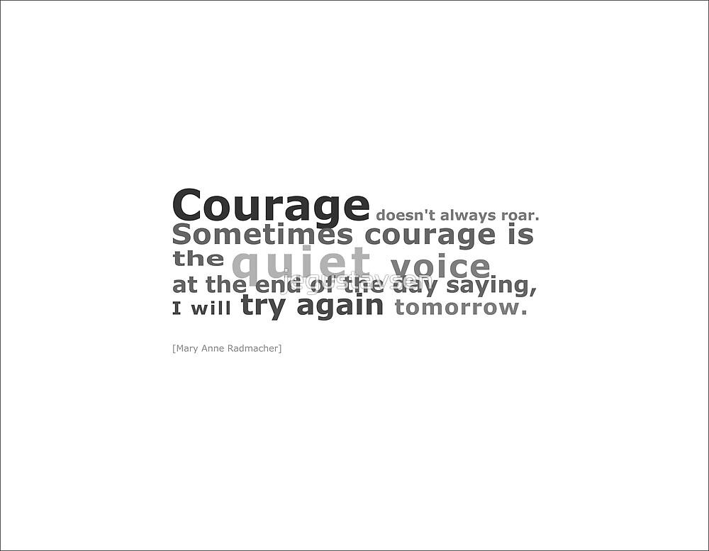 Courage by jegustavsen