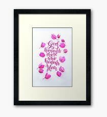 Pink Flowers Surrounding Modern Hand Lettering  Framed Print