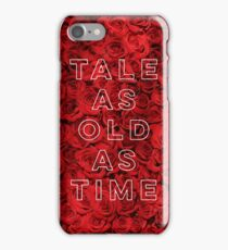 Tale As Old As Time - Beauty and the Beast iPhone Case/Skin