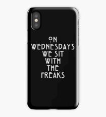 On Wednesdays We Sit With the Freaks. iPhone Case/Skin