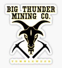 Big Thunder Mining Co. Sticker