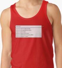 Why Do I? Tank Top