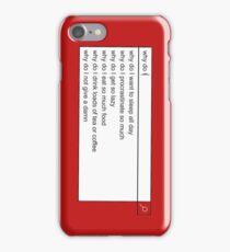 Why Do I? iPhone Case/Skin