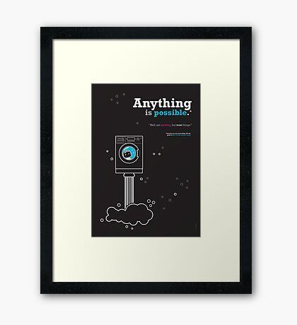 Anything Is Possible* Framed Print