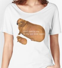 dont talk to me or my son ever again Women's Relaxed Fit T-Shirt