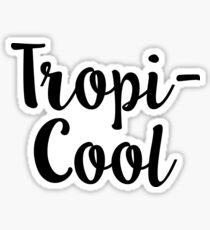 Tropi Cool Tropical Sticker