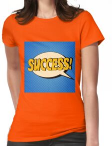Comic Bubble in Pop Art Style with Expressions Success Womens Fitted T-Shirt