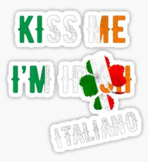 Kiss Me I'm Italian St Patrick's Day Irish Italia Shamrock Sticker