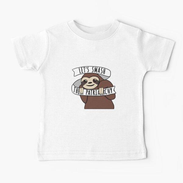 "Feminist Sloth ""Smash the Patriarchy"" Baby T-Shirt"