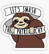 "Feminist Sloth ""Smash the Patriarchy"" Sticker"
