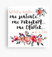 Writer's Mantra: One Sentence at a Time Canvas Print