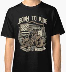 BORN TO RIDE Goodies Classic T-Shirt