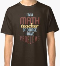 Math Teacher Classic T-Shirt