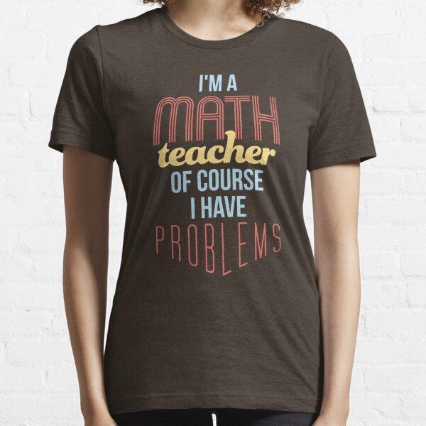Math Teacher Essential T-Shirt