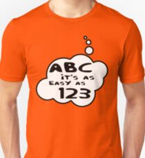 ABC it's as easy as 123 by Bubble-Tees.com Unisex T-Shirt