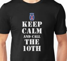 KEEP CALM AND CALL THE 10TH Unisex T-Shirt