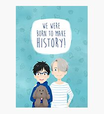 Viktuuri - Born to make history Photographic Print
