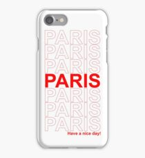 Paris have a nice day! iPhone Case/Skin