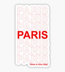 Paris have a nice day! Sticker
