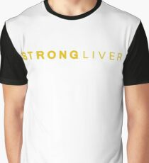 Liver strong Graphic T-Shirt