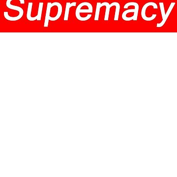 Supremacist by cooljules