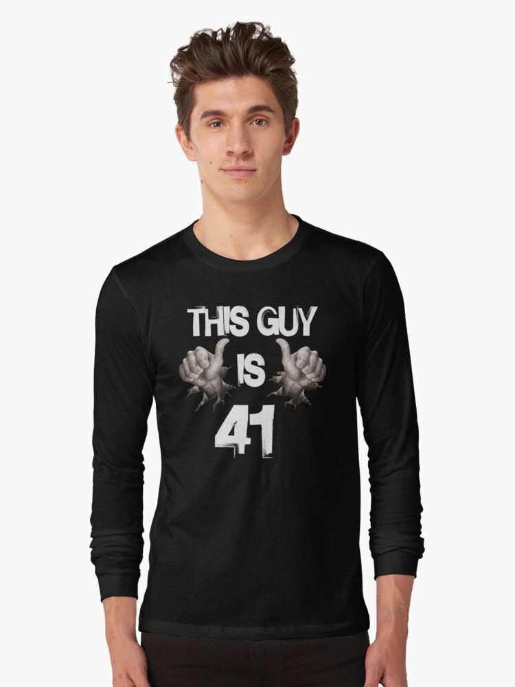 Funny 41st Birthday Gift This Guy Is 41 Long Sleeve T Shirt By Nikolayjs