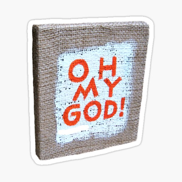 Oh My God! Sticker