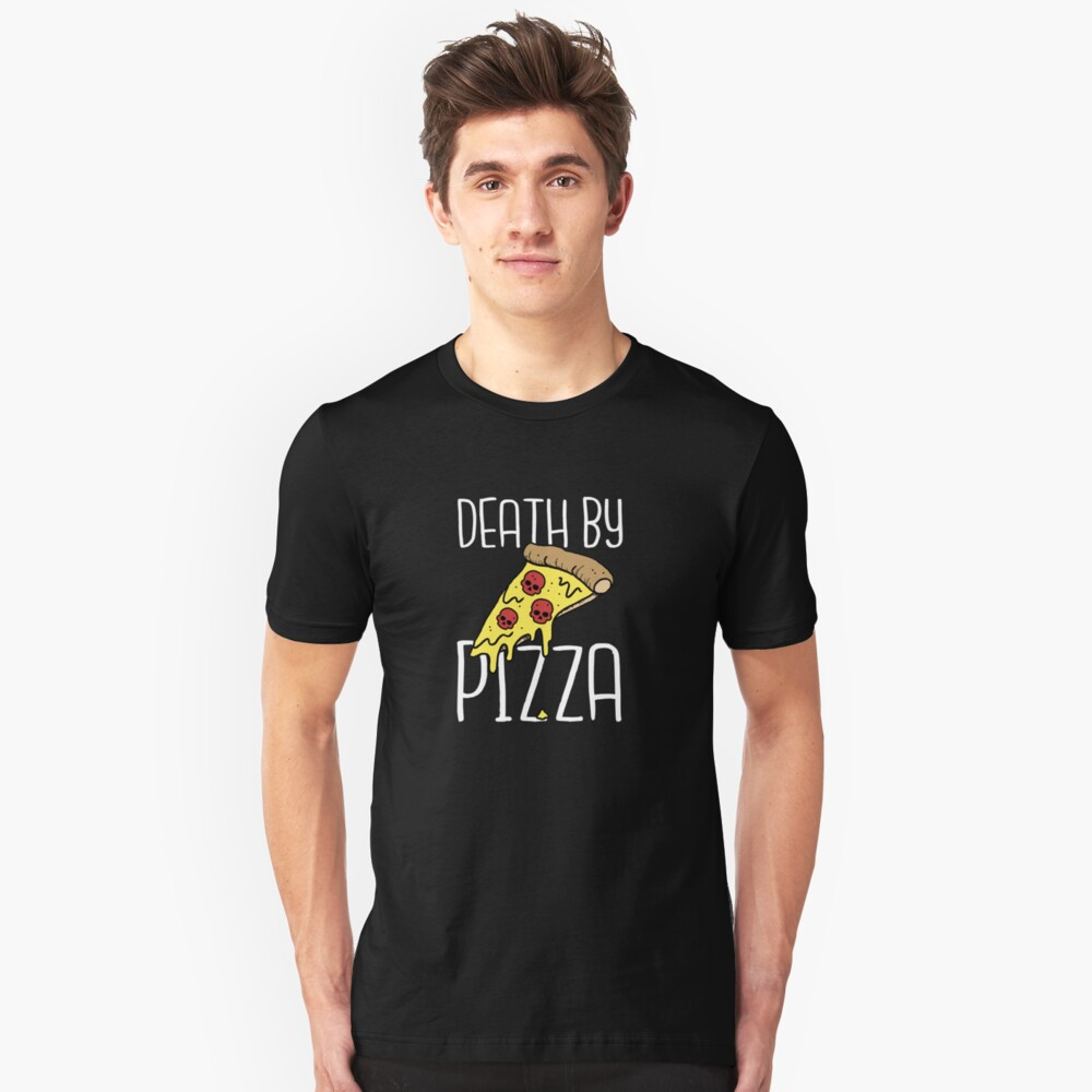 Death By Pizza Slim Fit T-Shirt