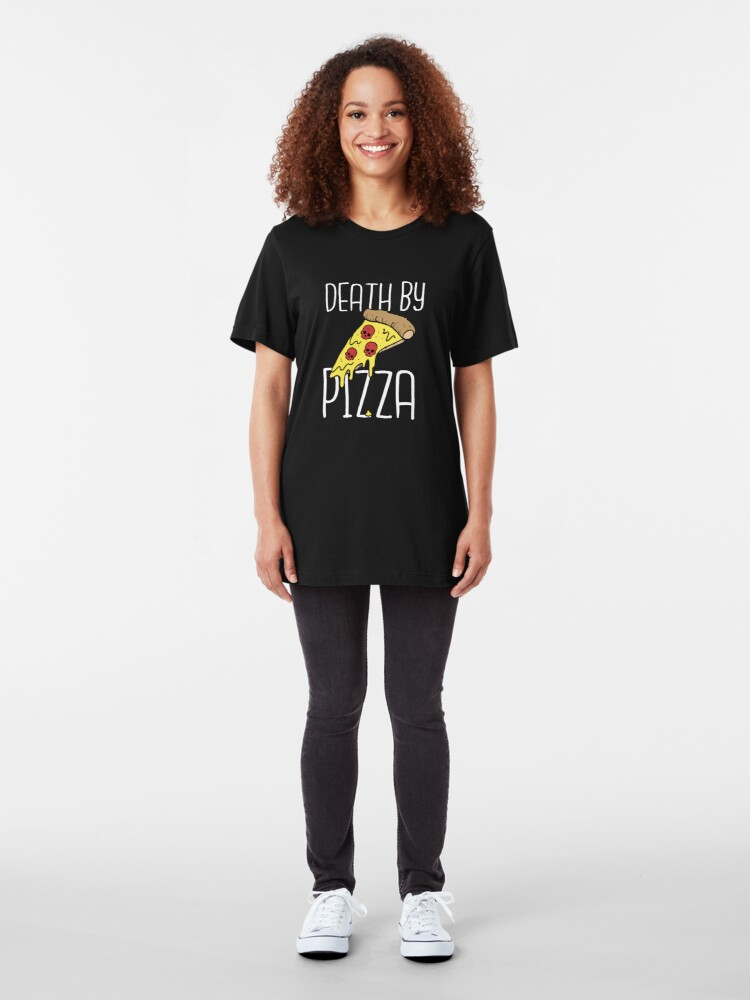 Alternate view of Death By Pizza Slim Fit T-Shirt