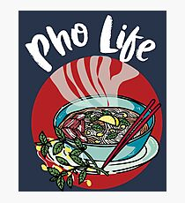 Pho life - Vietnamese noodle soup asian beef food Photographic Print