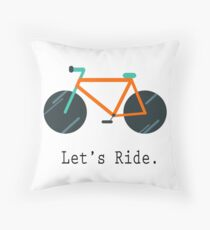 Let's Ride. Throw Pillow