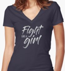 Fight Like a Girl- white Women's Fitted V-Neck T-Shirt