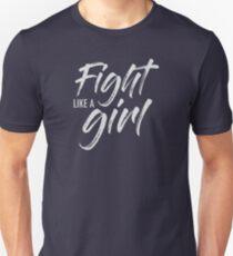 Fight Like a Girl- white Unisex T-Shirt