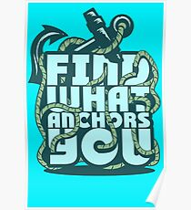 Find what Anchors you Poster