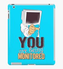 You are being monitored iPad Case/Skin