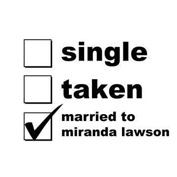 Single. Taken. Married To Miranda Lawson by NoniRose