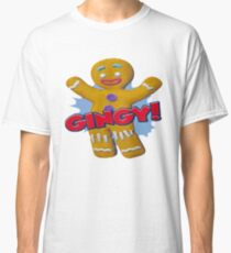 Gingy - Funny and Cute Design - Comedy Movies Classic T-Shirt