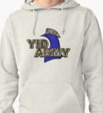 The Yid Army - Tottenham's Faithful Fans Pullover Hoodie