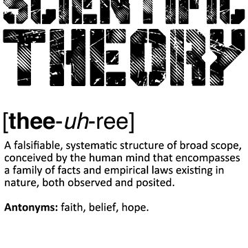 Scientific Theory 2.0 by ApostateAwake
