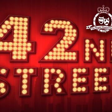 The Regals - 42ND STREET - Banner by RegalsMusicals