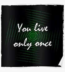you live only once Poster