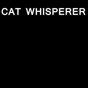 CatWhisperer - Gift Idea for Women Men Boys And Girls by funnyslogan