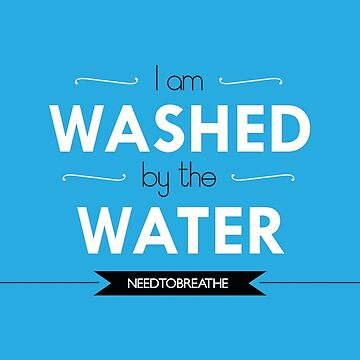 Washed by the Water von debaroohoo