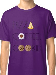 Holy Food Trinity: Pizza, Coffee, Cookie Classic T-Shirt