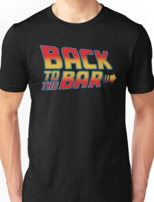back to the bar Unisex T-Shirt
