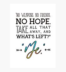 Buffy Quote  Photographic Print