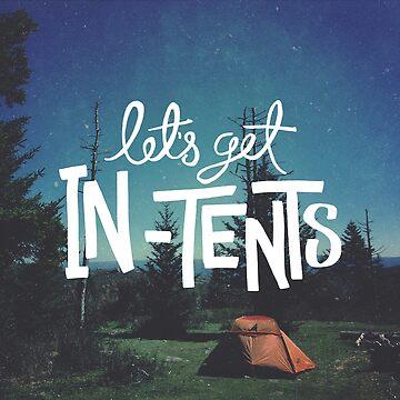 Let's Get In-Tents by ZekeTucker
