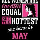 «Todas las mujeres son creadas iguales pero las más calientes nacen en mayo» de teachersrock