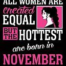 «Todas las mujeres son creadas igual pero las más calientes nacieron en noviembre» de teachersrock